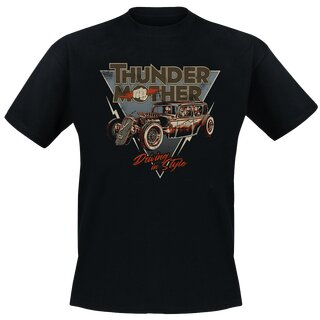 T-Shirt Thundermother - Driving In Style