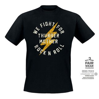 T-Shirt Thundermother Fight for RnR